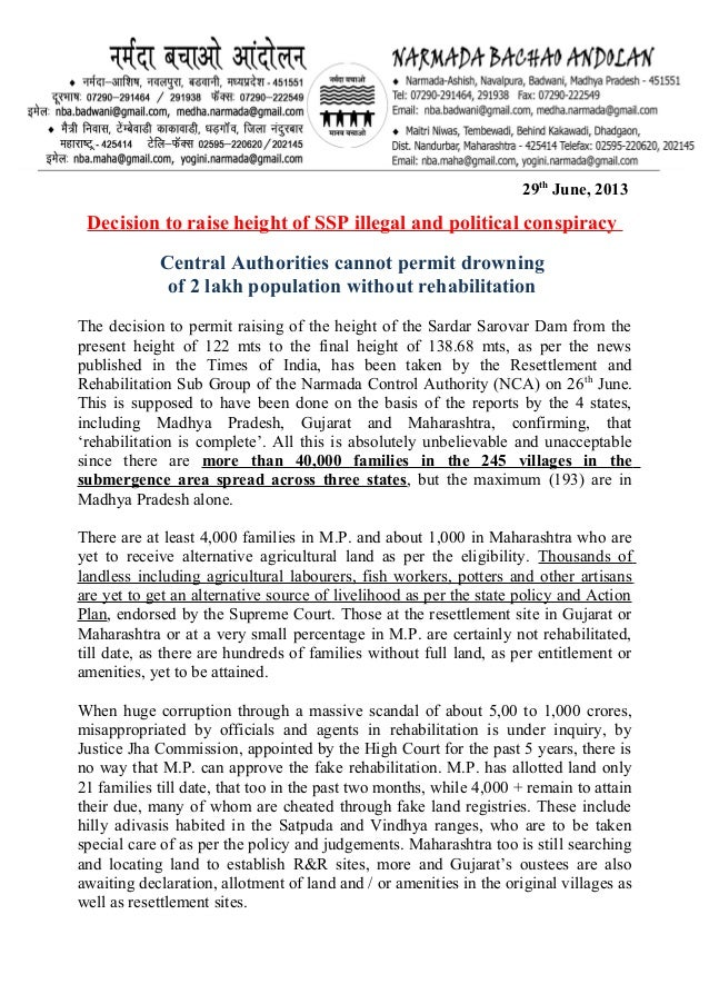 29th June, 2013 Decision to raise height of SSP illegal and political conspiracy Central Authorities cannot permit drownin...