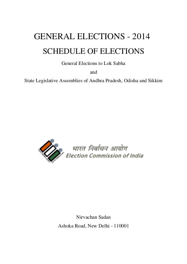 GENERAL ELECTIONS - 2014 SCHEDULE OF ELECTIONS General Elections to Lok Sabha and State Legislative Assemblies of Andhra P...