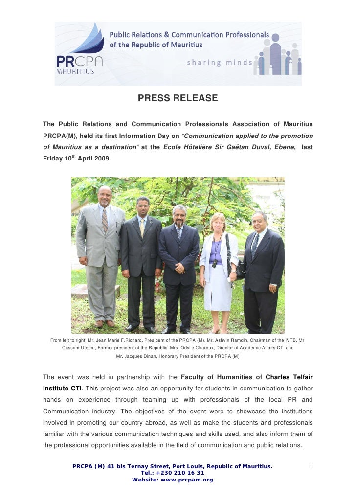 PRESS RELEASE  The Public Relations and Communication Professionals Association of Mauritius PRCPA(M), held its first Info...