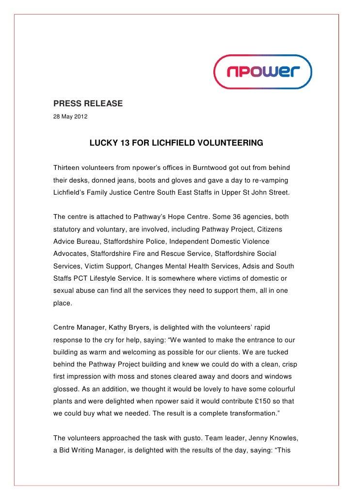 PRESS RELEASE28 May 2012              LUCKY 13 FOR LICHFIELD VOLUNTEERINGThirteen volunteers from npower's offices in Burn...