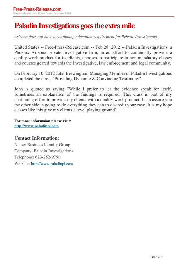 Paladin Investigations goes the extra mile Arizona does not have a continuing education requirement for Private Investigat...