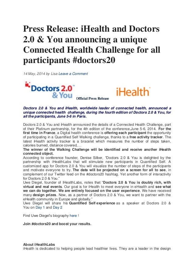 Press Release: iHealth and Doctors 2.0 & You announcing a unique Connected Health Challenge for all participants #doctors2...