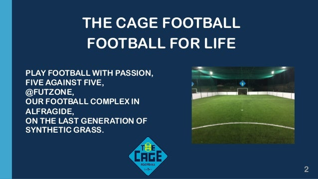 The Cage Football - Press release