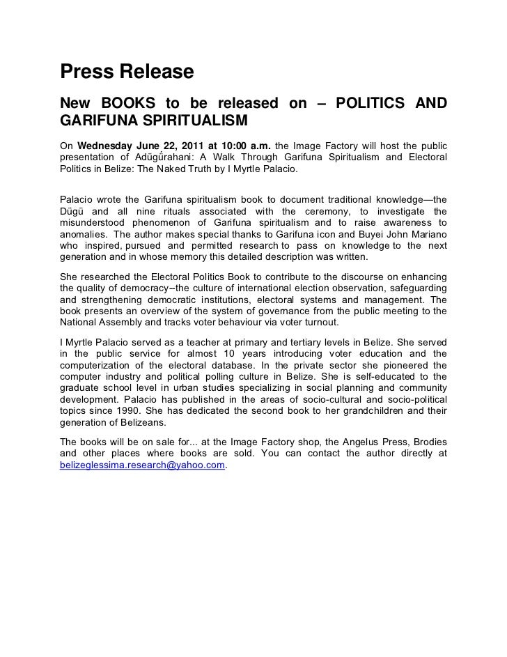 Press ReleaseNew BOOKS to be released on – POLITICS ANDGARIFUNA SPIRITUALISMOn Wednesday June 22, 2011 at 10:00 a.m. the I...