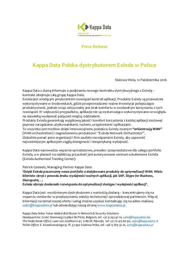 Press Release Kappa Data Polska dystrybutorem Exinda w Polsce Stalowa Wola, 12 Października 2016 Kappa Data z dumą informu...