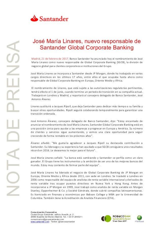 NOTADEPRENSA Comunicación Corporativa Ciudad Grupo Santander, edificio Arrecife, pl. 2 28660 Boadilla del Monte (Madrid). ...