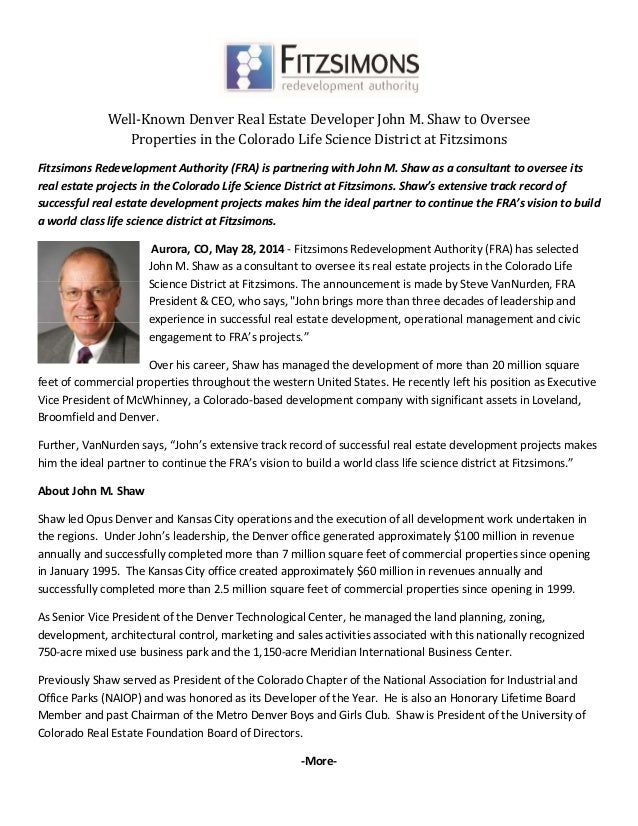Well‐Known	Denver	Real	Estate	Developer	John	M.	Shaw	to	Oversee		 Properties	in	the	Colorado	Life	Science	District	at	Fi...