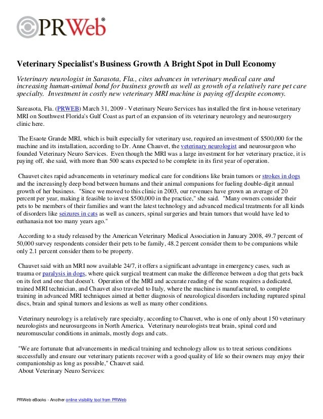 Veterinary Specialist's Business Growth A Bright Spot in Dull Economy Veterinary neurologist in Sarasota, Fla., cites adva...