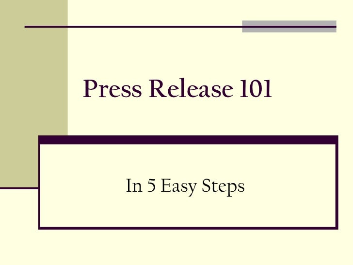 Press Release 101 In 5 Easy Steps