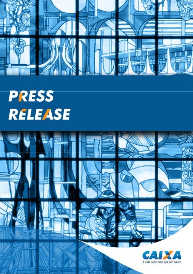 2 CAIXA - Press Release 1T15 Abreviaturas e sinais: • p.p. - Pontos percentuais: diferença algébrica entre percentuais; • ...
