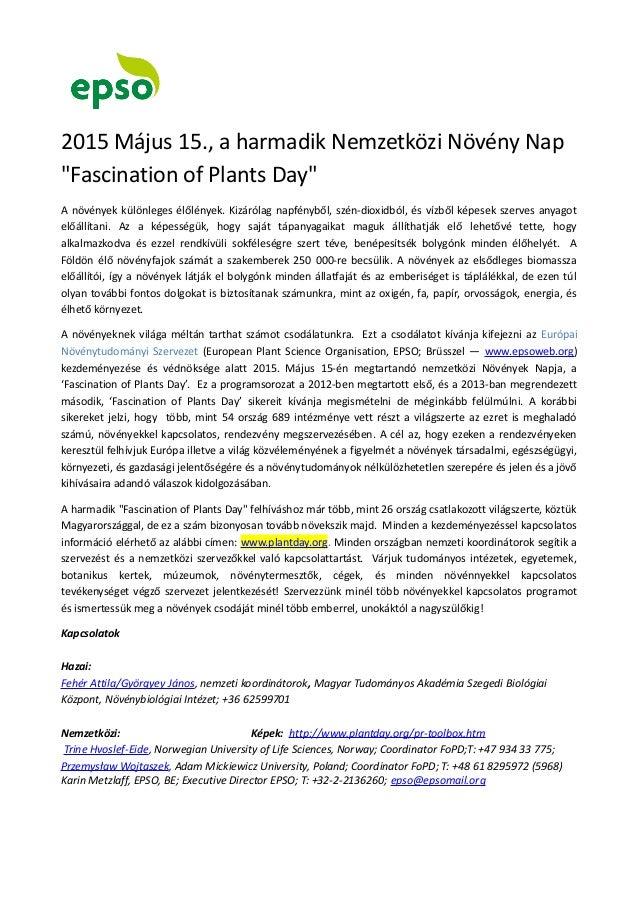 """2015 Május 15., a harmadik Nemzetközi Növény Nap  """"Fascination of Plants Day""""  A növények különleges élőlények. Kizárólag ..."""