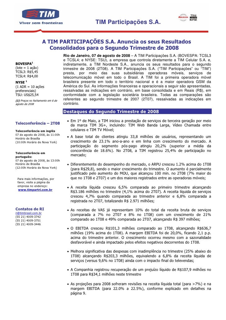 TIM Participações S.A.                         A TIM PARTICIPAÇÕES S.A. Anuncia os seus Resultados                        ...