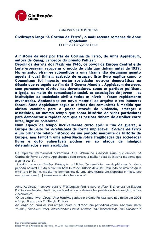 """COMUNICADO DE IMPRENSA  Civilização lança """"A Cortina de Ferro"""", o mais recente romance de Anne Applebaun O Fim da Europa d..."""