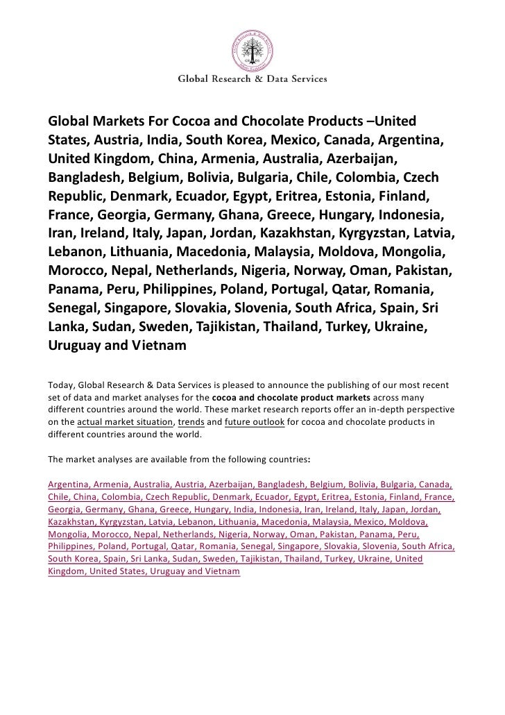 Global Markets For Cocoa and Chocolate Products –UnitedStates, Austria, India, South Korea, Mexico, Canada, Argentina,Unit...
