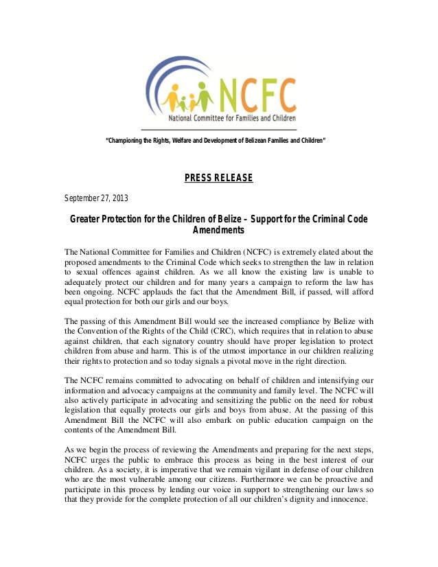 PRESS RELEASE September 27, 2013 Greater Protection for the Children of Belize – Support for the Criminal Code Amendments ...
