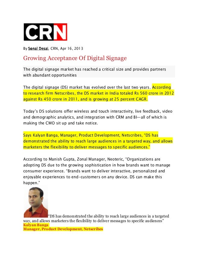 By Sonal DesaiSonal DesaiSonal DesaiSonal Desai, CRN, Apr 16, 2013Growing Acceptance Of Digital SignageThe digital signage...