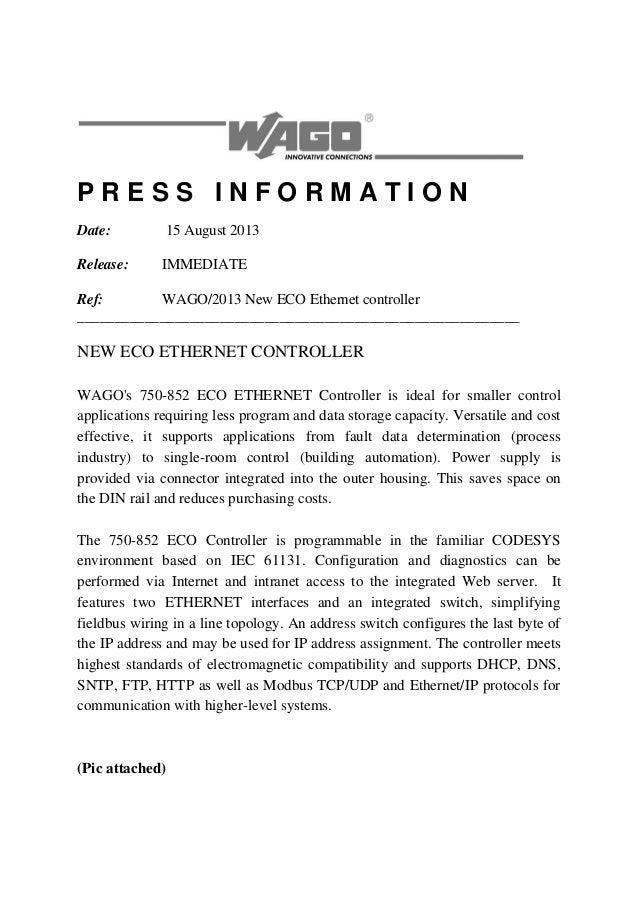 P R E S S I N F O R M A T I O N Date: 15 August 2013 Release: IMMEDIATE Ref: WAGO/2013 New ECO Ethernet controller _______...