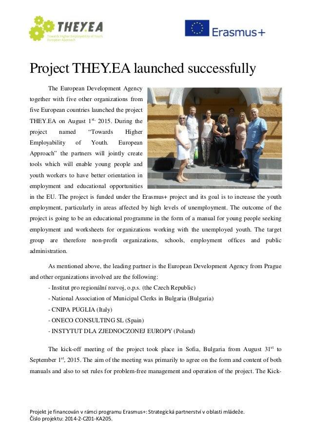 Projekt je financován v rámci programu Erasmus+: Strategická partnerství v oblasti mládeže. Číslo projektu: 2014-2-CZ01-KA...