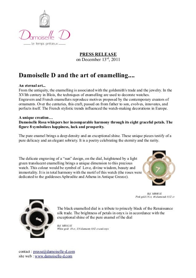PRESS RELEASE on December 13rd , 2011 Damoiselle D and the art of enamelling.... An eternal art... From the antiquity, the...