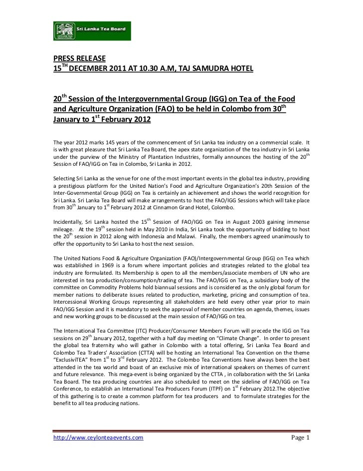 PRESS RELEASE15TH DECEMBER 2011 AT 10.30 A.M, TAJ SAMUDRA HOTEL20th Session of the Intergovernmental Group (IGG) on Tea of...