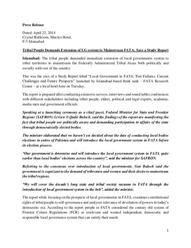 1 Press Release Dated: April 22, 2014 Crystal Ballroom, Marriot Hotel, F-5 Islamabad Tribal People Demands Extension of LG...