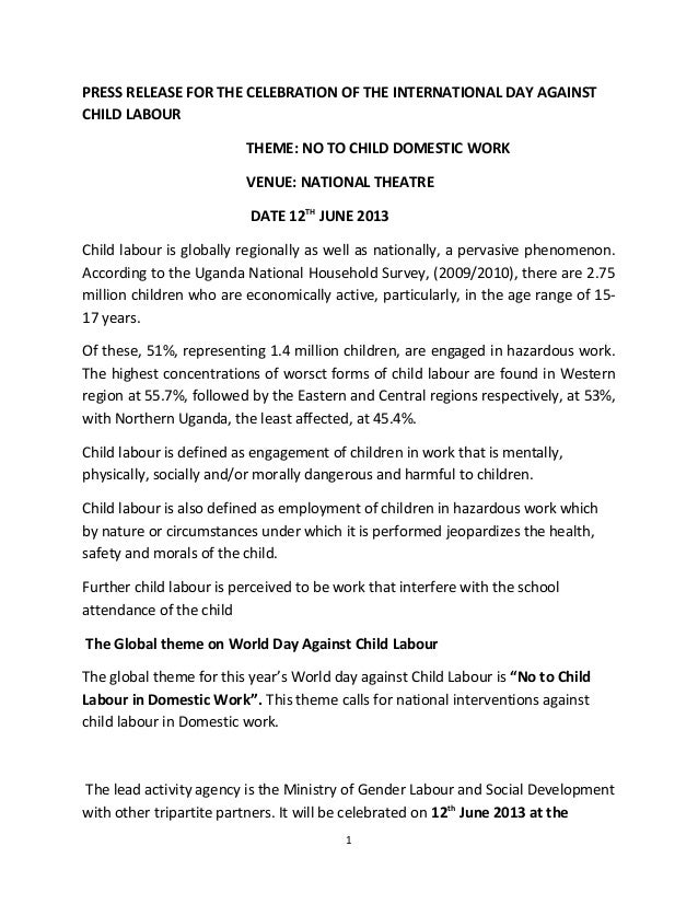 PRESS RELEASE FOR THE CELEBRATION OF THE INTERNATIONAL DAY AGAINSTCHILD LABOURTHEME: NO TO CHILD DOMESTIC WORKVENUE: NATIO...