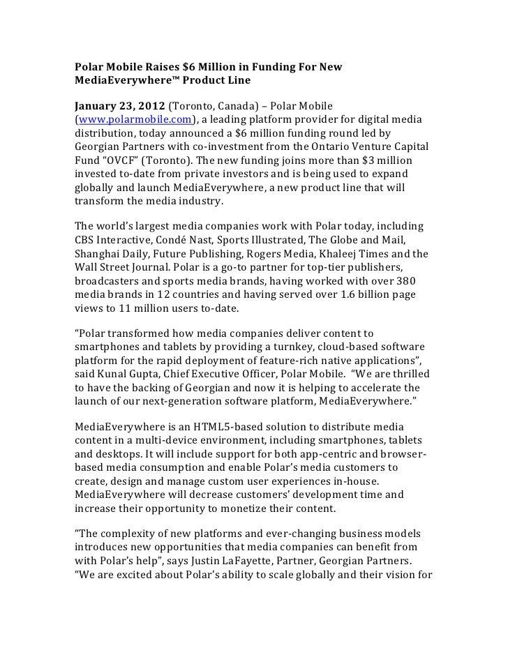 Polar Mobile Raises $6 Million in Funding For NewMediaEverywhere™ Product LineJanuary 23, 2012 (Toronto, Canada) – Polar M...