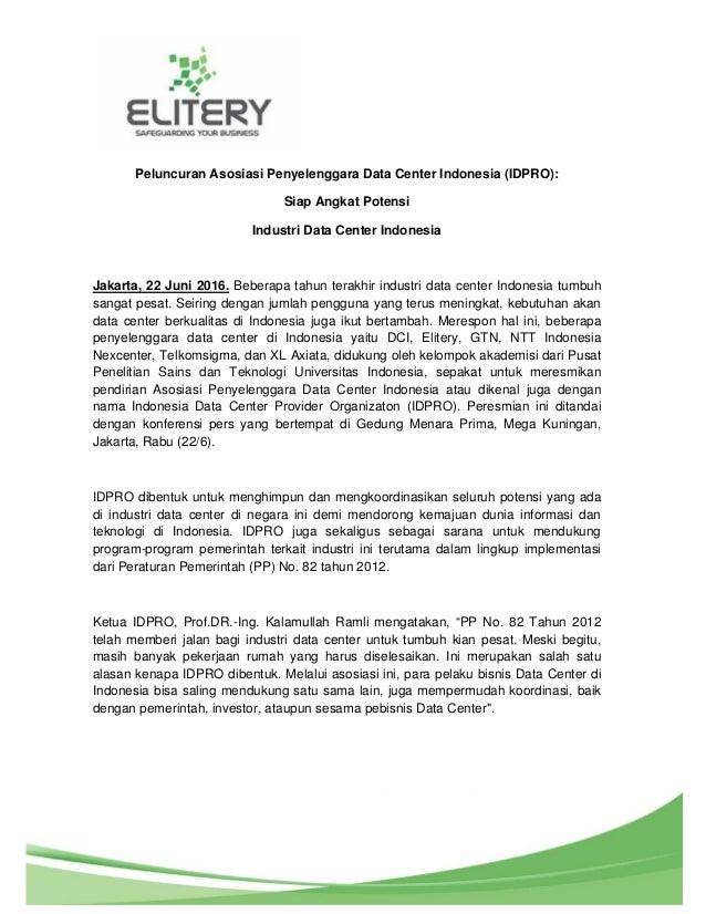 1 Peluncuran Asosiasi Penyelenggara Data Center Indonesia (IDPRO): Siap Angkat Potensi Industri Data Center Indonesia Jaka...