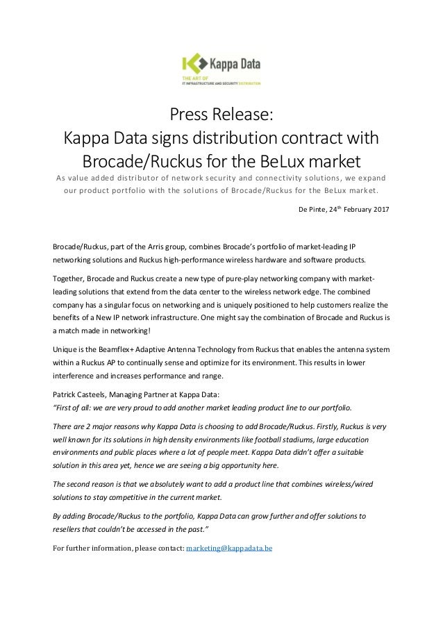 Press Release: Kappa Data signs distribution contract with Brocade/Ruckus for the BeLux market As value added distributor ...