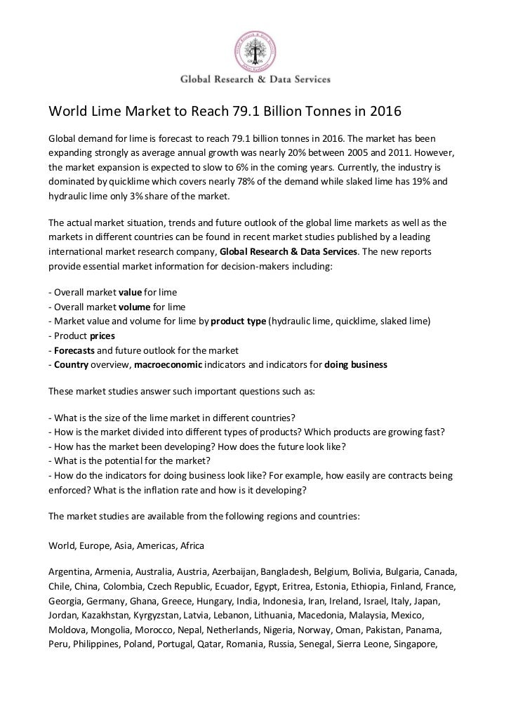 World Lime Market to Reach 79.1 Billion Tonnes in 2016Global demand for lime is forecast to reach 79.1 billion tonnes in 2...