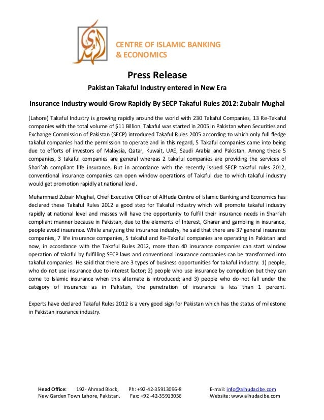CENTRE OF ISLAMIC BANKING& ECONOMICSPress ReleasePakistan Takaful Industry entered in New EraInsurance Industry would Grow...