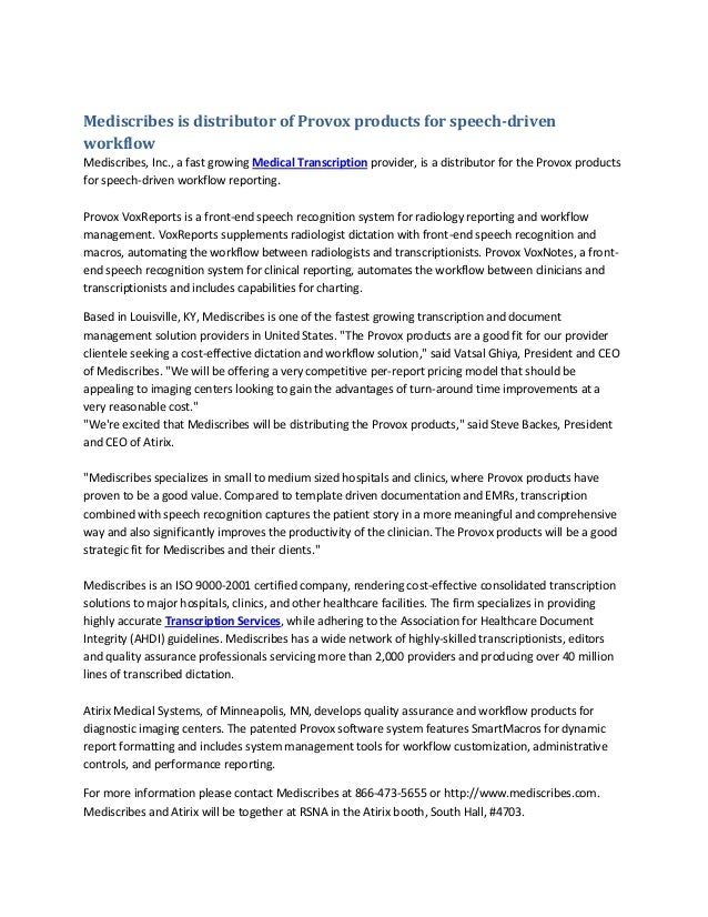Mediscribes is distributor of Provox products for speech-drivenworkflowMediscribes, Inc., a fast growing Medical Transcrip...