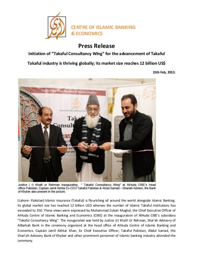 """CENTRE OF ISLAMIC BANKING& ECONOMICSPress ReleaseInitiation of """"Takaful Consultancy Wing"""" for the advancement of TakafulTa..."""