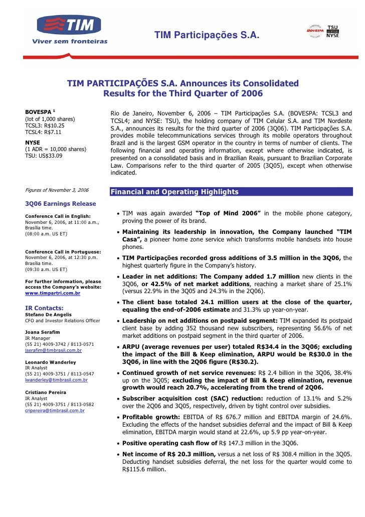 TIM Participações S.A.                       TIM PARTICIPAÇÕES S.A. Announces its Consolidated                           R...
