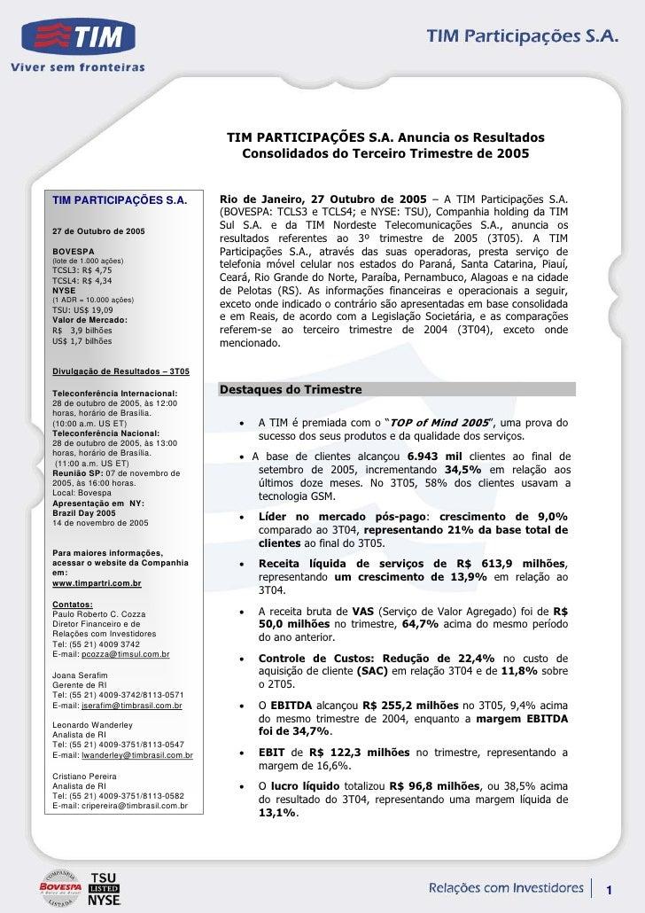 TIM PARTICIPAÇÕES S.A. Anuncia os Resultados                                          Consolidados do Terceiro Trimestre d...