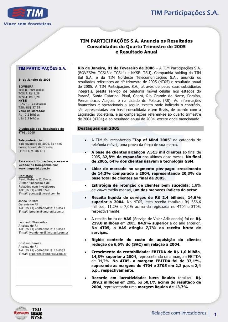 TIM PARTICIPAÇÕES S.A. Anuncia os Resultados                                          Consolidados do Quarto Trimestre de ...
