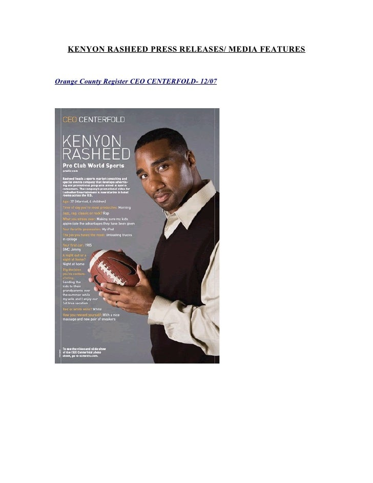 KENYON RASHEED PRESS RELEASES/ MEDIA FEATURESOrange County Register CEO CENTERFOLD- 12/07