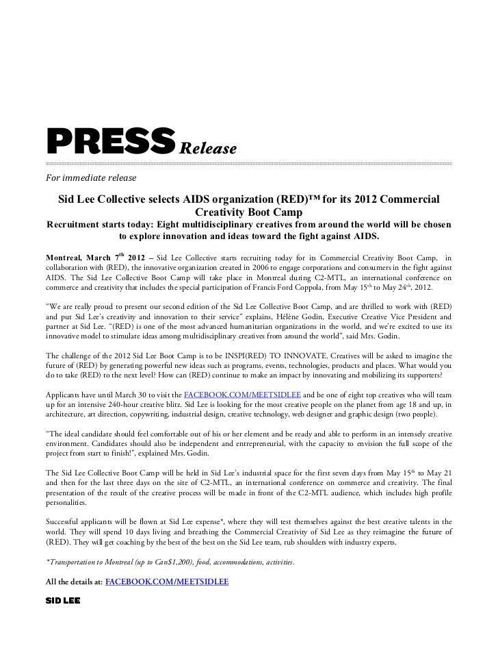 PRESS Release For immediate release          Sid Lee Collective selects AIDS organization (RED)™ for its 2012 Comm...