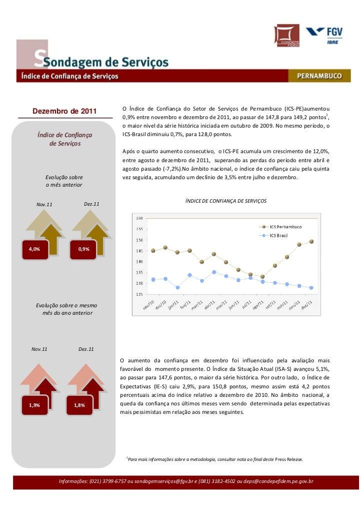 O Índice de Confiança do Setor de Serviços de Pernambuco (ICS-PE)aumentou Dezembro de 2011                                ...