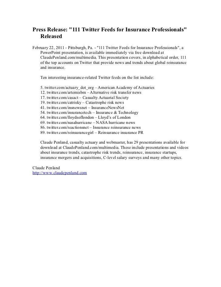 "Press Release: ""111 Twitter Feeds for Insurance Professionals""   ReleasedFebruary 22, 2011 - Pittsburgh, Pa. - ""111 Twitte..."