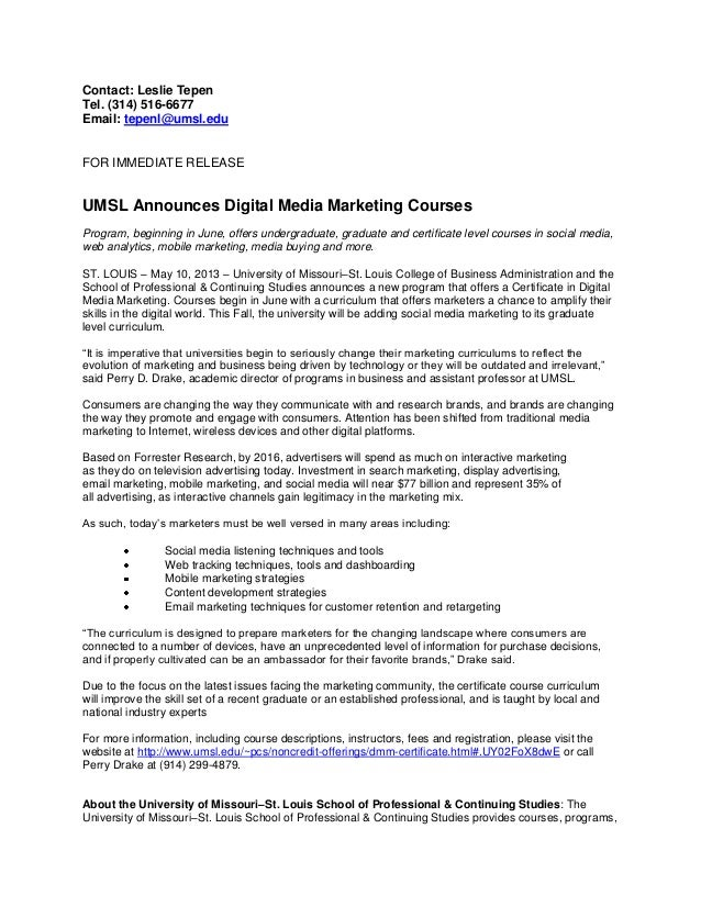 Contact: Leslie TepenTel. (314) 516-6677Email: tepenl@umsl.eduFOR IMMEDIATE RELEASEUMSL Announces Digital Media Marketing ...