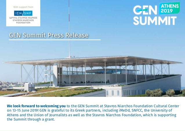 gensummit.org GEN Summit Press Release We look forward to welcoming you to the GEN Summit at Stavros Niarchos Foundation C...