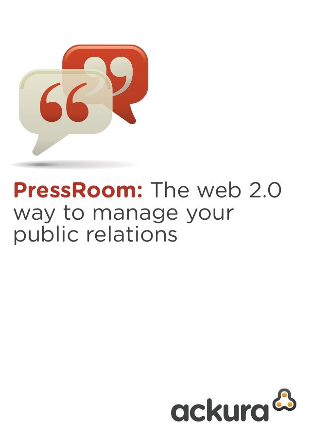 PressRoom: The web 2.0 way to manage your public relations