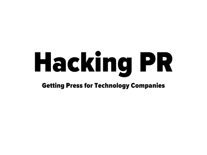 Hacking PRGetting Press for Technology Companies