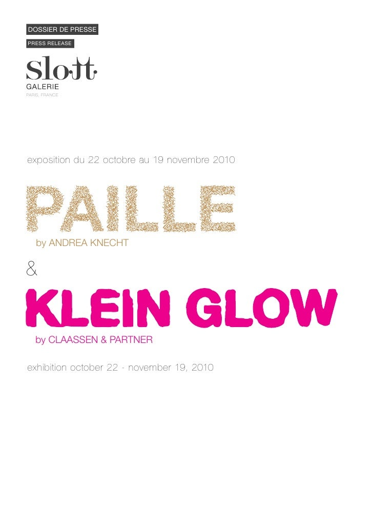 Slott Gallery | PAILLE & KLEIN GLOW | Exhibition Oct. 22 - Nov. 19, 2010 @exquisedesign