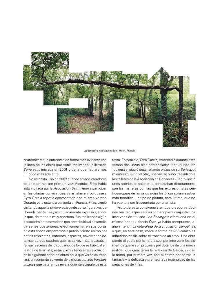 campo de lo pictórico. Efectivamente, fueron sus Pai-sajes urbanos, realizados a partir de 2002, el conjuntode obras que e...