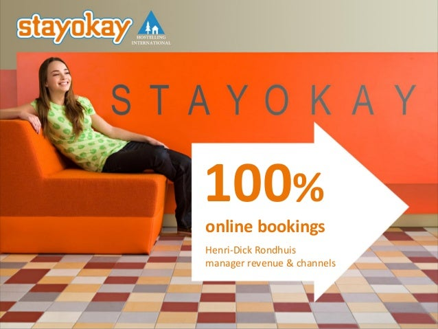 100% online bookings Henri-Dick Rondhuis manager revenue & channels