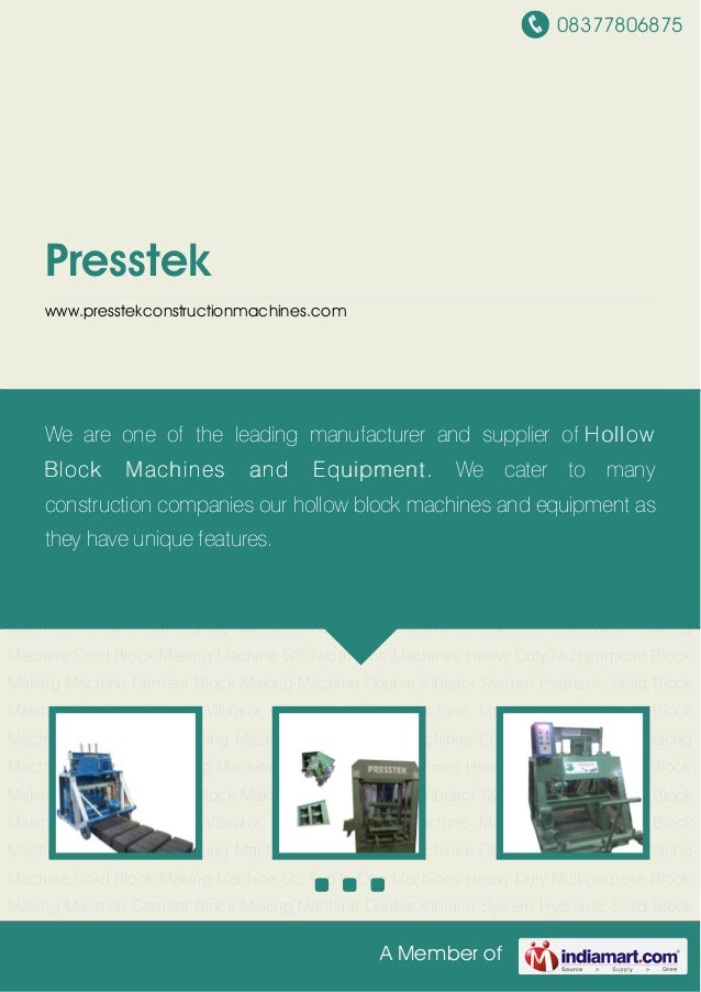 08377806875A Member ofPresstekwww.presstekconstructionmachines.comHollow Block Making Machines Paver Block Machines Concre...