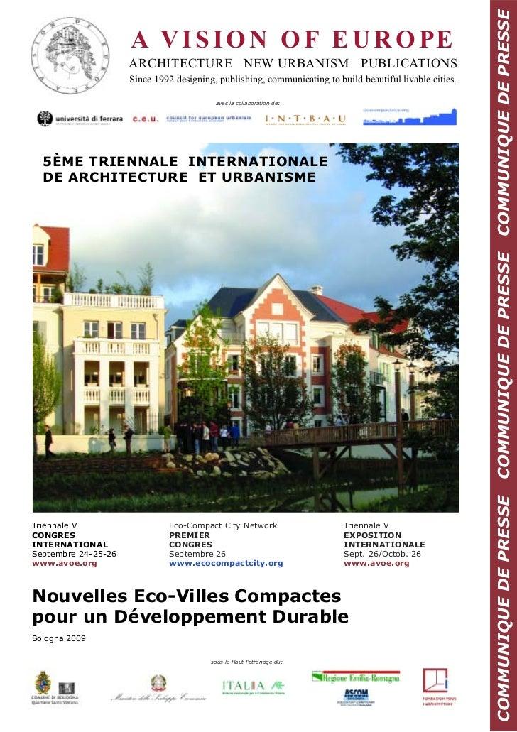 COMMUNIQUE DE PRESSE                     A V I S I O N O F E U R O PE                     ARCHITECTURE NEW URBANISM PUBLIC...