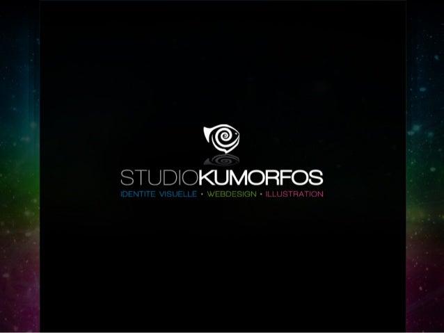 STUDIO KUMORFOS - Présentation